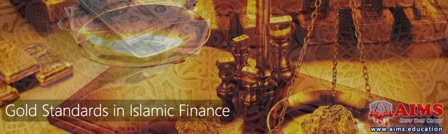 gold standards in Islamic finance